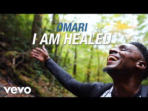 Omari - I am Healed