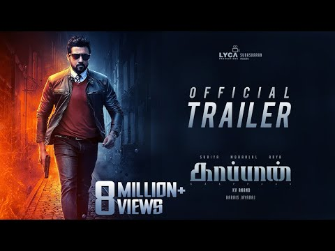 Kaappaan Movie Official Trailer