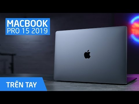 Macbook Pro 15 2019 có gì mới?!