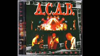 A.C.A.B - Streets of Uptown (2000) LIVE & LOUD