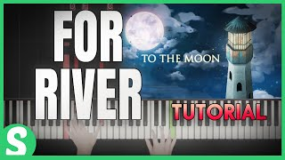 """How To Play """"FOR RIVER (JOHNNY'S VERSION)"""" from To the Moon   Smart Game Piano   Video Game Music"""