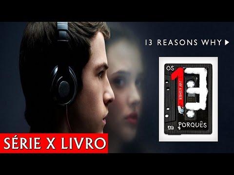 Séries para Ler | Os 13 Porquês (13 Reasons Why) - Série x Livro