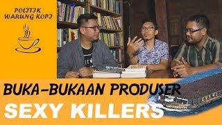 WAWANCARA DENGAN PRODUSER FILM SEXY KILLERS | POLITIK WARUNG KOPI