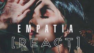 [REACT] Priscilla Alcantara   Empatia