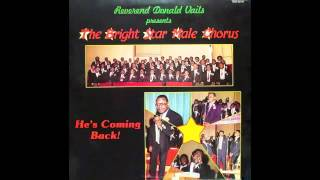Glory To His Name-Donald Vails & The Bright Star Male Chorus