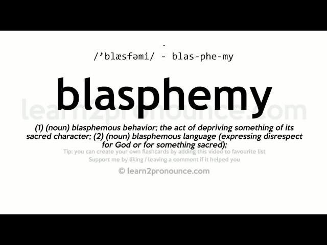 Blasphemy Pronunciation And Definition