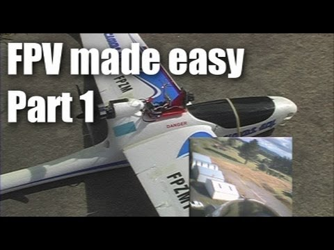 fpv-made-easy-part-1