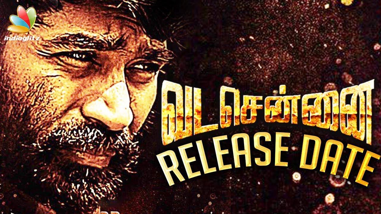 OFFICIAL : Vada Chennai Release Date | Dhanush, Vetrimaran | Hot Tamil Cinema News