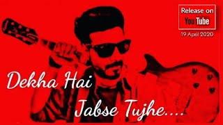 Dekha-Hai-Jabse-Tujhe-Lyrics-In-Hindi Image