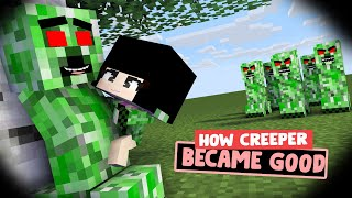 HOW CREEPER BECAME GOOD - SAD STORY (MONSTER SCHOOL STORY) - MY ANIMATION