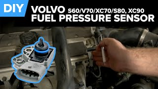 Volvo Fuel Pressure Sensor Replacement - Easy DIY (S60, V70, XC70, S80, XC90)
