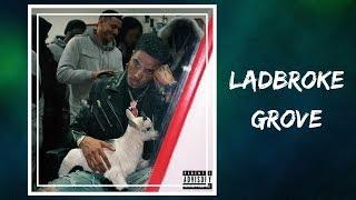 AJ Tracey   Ladbroke Grove (Lyrics)