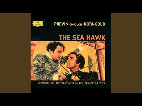 Korngold: The Sea Hawk Suite - Main Title