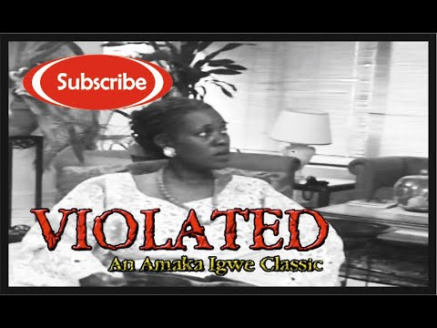 Violated: Nollywood Classic Movie_Episode 10