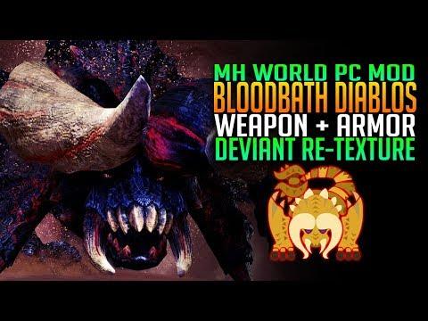BLOODBATH DIABLOS! MHW PC Monster, Armor, Weapon Re-texture