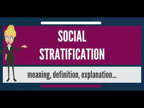 What is social stratification?