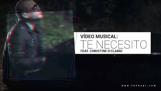 Video Te Necesito de Funky feat. Christine D'Clario