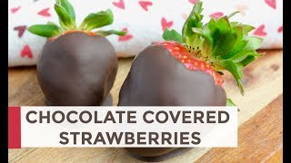 how to make chocolate covered strawberries for valentine's day