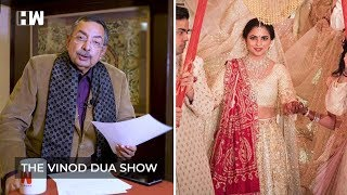 The Vinod Dua Show Episode 8 : Big fat Indian weddings