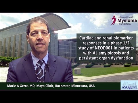 Dr  Morie Gertz on the results of the phase 1/2 study of NEOD001 in  patients with amyloidosis (ASCO 2015)