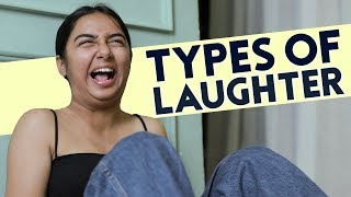 Types of Laughter | MostlySane
