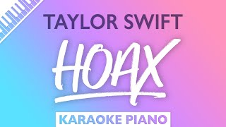 Taylor Swift - hoax (Karaoke Piano)