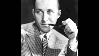 Maybe It's Because (1949) - Bing Crosby