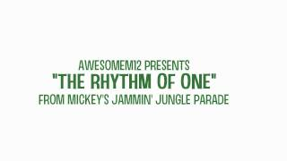 The Rhythm of One - From Mickey's Jammin' Jungle Parade (Re-release)