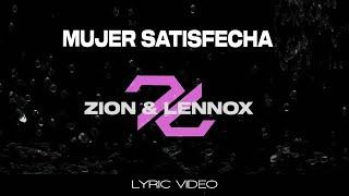 Video Mujer Satisfecha de Zion y Lennox