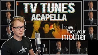 How I Met Your Mother Theme - TV Tunes Acapella