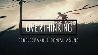 Acid Ghost   Overthinking (Sub. Español)