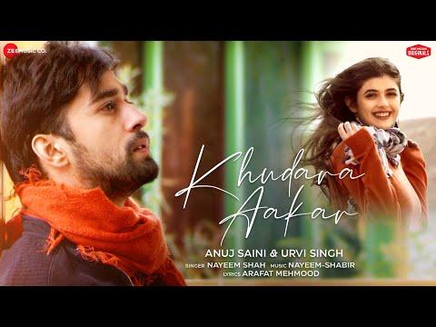 Khudara Aakar - Anuj Saini & Urvi Singh | Nayeem-Shabir | Arafat Mehmood | Zee Music Originals