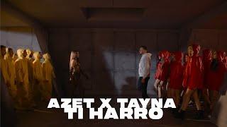 AZET x TAYNA - TI HARRO (prod. by Lucry & Suena)