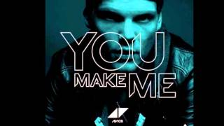 Avicii - You Make Me (Extended Official Mix) (FULL)