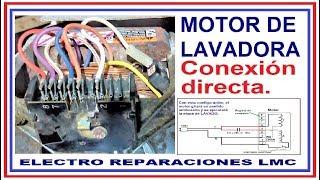 Cómo conectar de forma directa un Motor de lavadora e invertir su giro.