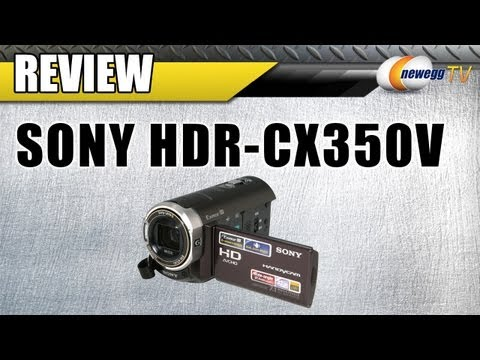 Newegg Review: Sony HDR-CX350V Handycam Camcorder Video
