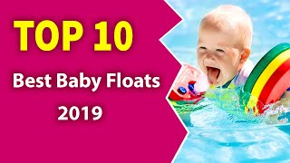 10 Best Baby Floats (2019)-Safe your kid floating.