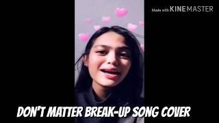 Don't Matter Version Pinay Tagalog Compilation   Chloe Anjeleigh Kelan Kaya?