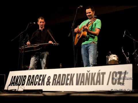 Jakub Racek & Radek Vaňkát - Whatever I Do, Jakub Racek & Radek Vankat
