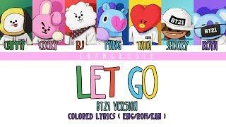 BTS《FACE YOURSELF》Let Go ( BT21 Version )