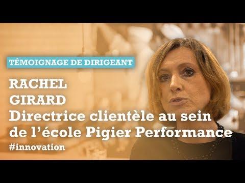 ECOLE PIGIER PERFORMANCE – Rachel Girard, Directrice clientèle