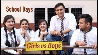 School Days   Boys Vs Girls | Lalit Shokeen Films |