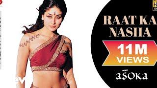 Raat Ka Nasha Full Video - Asoka|Shah Rukh Khan,Kareena|K.S. Chithra|Gulzar|Anu Malik