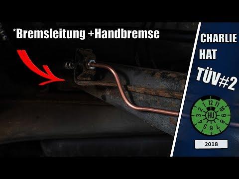 CHARLIE HAT TÜV #2  Bremsleitung & Handbremse