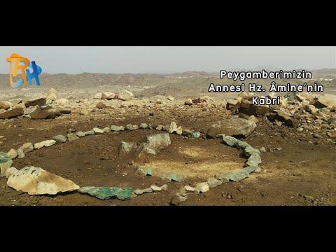 Peygamberimizin Annesi Hz. Âmine'nin Kabri