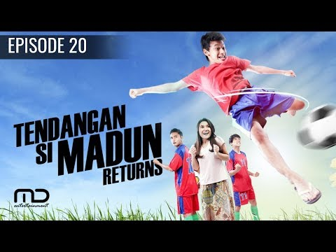 Tendangan Si Madun Returns - Episode 20