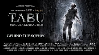 TABU Mengusik Gerbang Iblis - Behind The Scenes Full