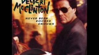 Delbert McClinton: Never Been Rocked Enough