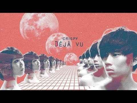 Crispy脆樂團 -【Deja Vu (Demo)】