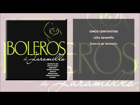 Julio Jaramillo - Cinco Centavitos (Single Oficial)